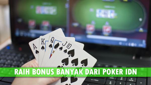Cara Dapat Bonus Banyak Dari Situs Poker IDN